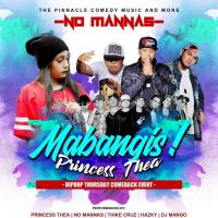 NO MANNAS MABANGIS HIPHOP NIGHT AT PINNACLE BAR
