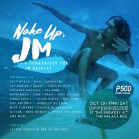 'WAKE UP JM: A FUNDRAISER FOR JM QUIBLAT' AT UPPERHOUSE