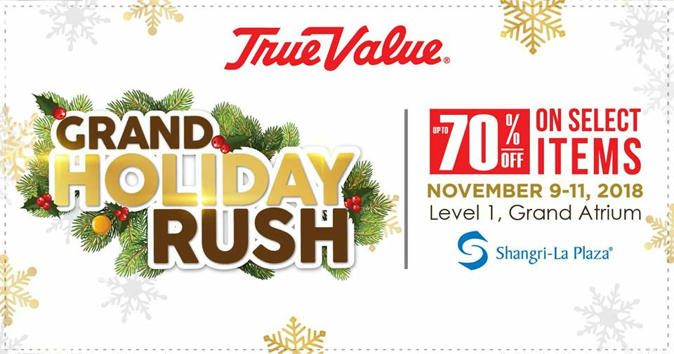 True Value Grand Holiday Rush at Shangri-La Plaza