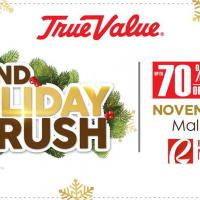 True Value Grand Holiday Rush at Robinsons Magnolia