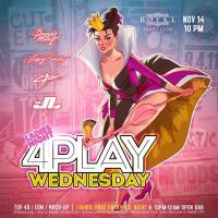 4PLAY WEDNESDAY AT ROYAL