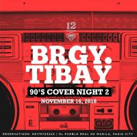 BRGY. TIBAY 90'S COVERS NIGHT 2 AT 12 MONKEYS MUSIC HALL & PUB