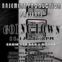 GOING DOWN AT CABIN 420 BAR & BISTRO