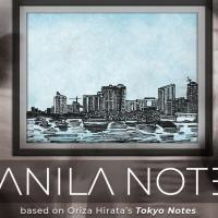 "Tanghalang Pilipino and The Japan Foundation, Manila Join Hands in the Philippine Production of ""MANILA NOTES"""