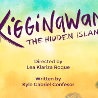 Lea Roque's Kigginawan: The Hidden Island to Reach Your Shores on December 2018 at DLS-CSB's SDA Theater