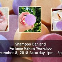 Shampoo Bar and Perfume Making Workshop