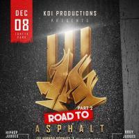 ROAD TO ASPHALT III - PART 2 (HIPHOP AND BBOY BATTLES)