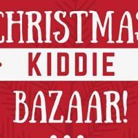 KIDDIE CHRISTMAS BAZAAR!