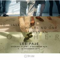 TO WALK WHERE NO ONE SEES AN OTHER