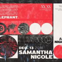 ELEPHANT WITH SAMANTHA NICOLE ALL NIGHT LONG AT XX XX