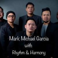 MARK MICHAEL GARCIA WITH RHYTHM & HARMONY AND AYEE AT HISTORIA BOUTIQUE BAR AND RESTAURANT