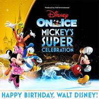 DISNEY ON ICE MICKEY'S SUPER CELEBRATION