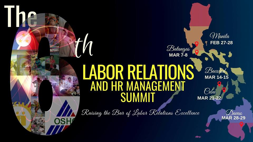THE 6TH LABOR RELATIONS AND HR MANAGEMENT SUMMIT