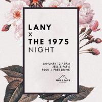 LANY x THE 1975 NIGHT