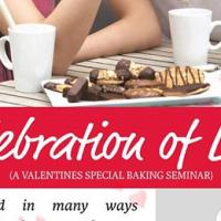 CELEBRATION OF LOVE (A SPECIAL BAKING SEMINAR)
