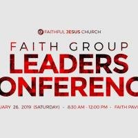 FAITH GROUP LEADERS CONFERENCE