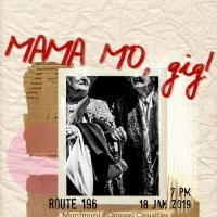 MAMA MO, GIG! AT ROUTE 196 BAR
