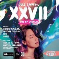 JULZ SAVARD'S XXVII EP LAUNCH AT UNIT 27 BAR+CAFE