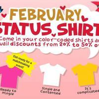 FEBRUARY STATUS SHIRT (20%-50% OFF PROMO)