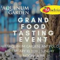 L'AQUINUM GARDEN X MADRIAGA'S GRAND FOOD TASTING EVENT