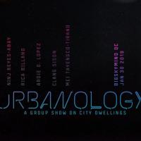 URBANOLOGY: A GROUP SHOW