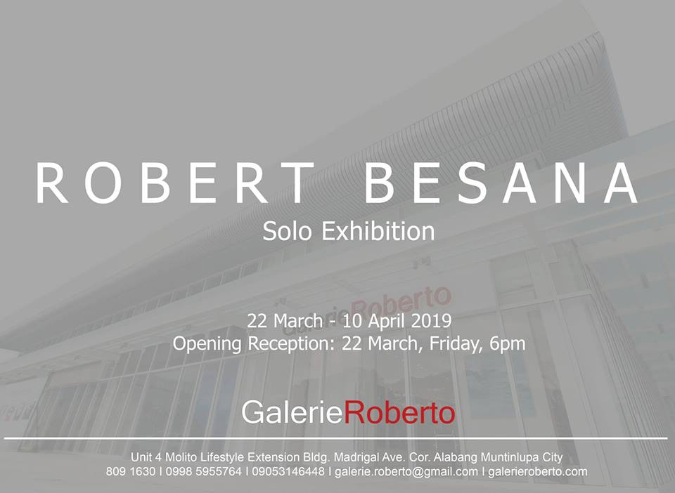 SOLO EXHIBITION: ROBERT BESANA