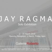 SOLO EXHIBITION: JAY RAGMA