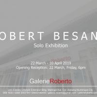 SOLO EXHIBITION: ROBERT BESANA