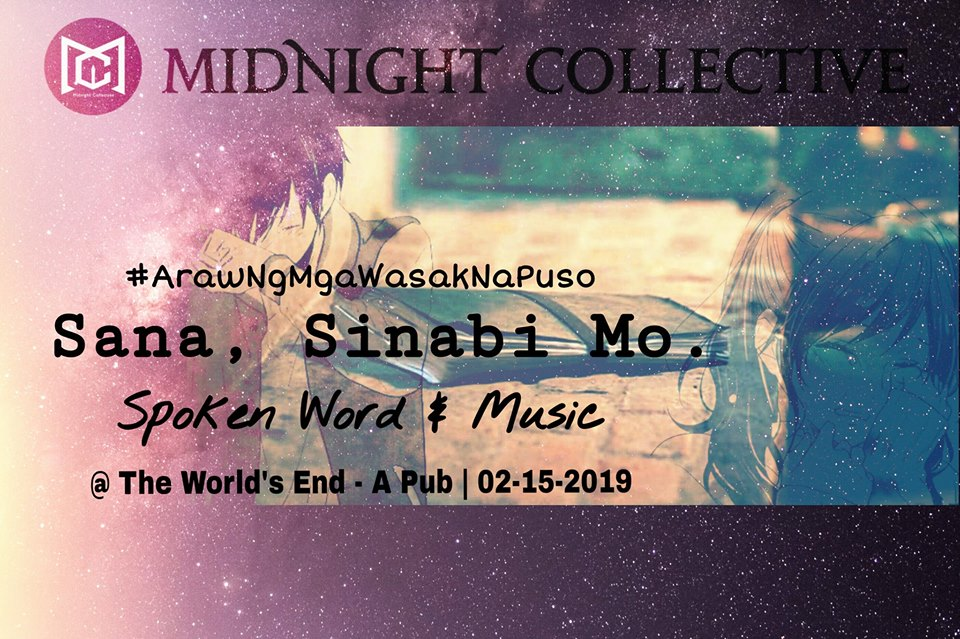 """SANA, SINABI MO."" (SPOKEN WORD & MUSIC OPEN MIC NIGHT)"