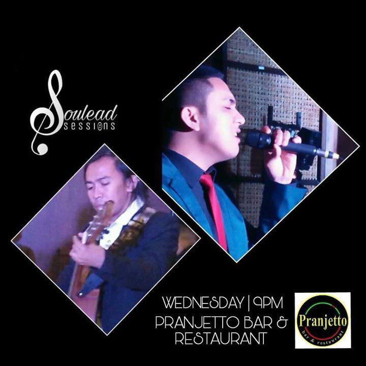 SOULEAD SESSIONS AT PRANJETTO BAR AND GRILL ANTIPOLO