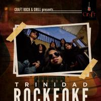 "ROCKEOKE WEDNESDAY ""TRINIDAD"" AT CRAFT ROCK & GRILL"