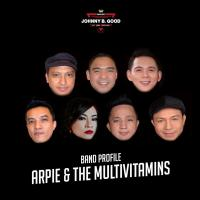 ARPIE & THE MULTIVITAMINS AT JOHNNY B. GOOD MAKATI