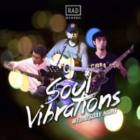 SOUL VIBRATIONS AT RAD BAR AND BISTRO