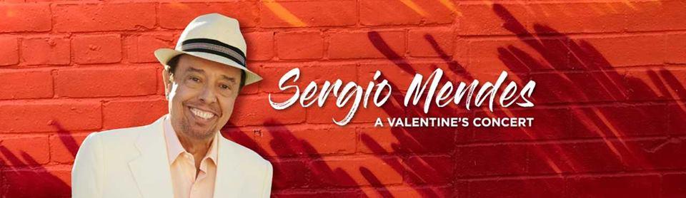 SERGIO MENDES: A VALENTINE'S CONCERT