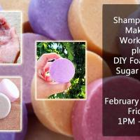 SHAMPOO BAR MAKING + FOAMING WHIPPED SUGAR SCRUB W