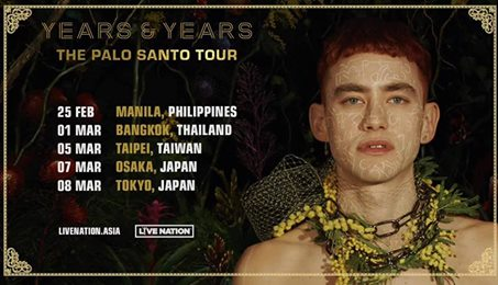 THE PALO SANTO TOUR: YEARS & YEARS LIVE IN MANILA