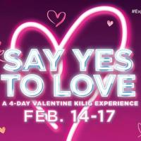SAY YES TO LOVE - A 4-DAY VALENTINE KILIG EXPERIENCE