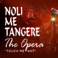 Noli Me Tangere, The Opera Returns to Celebrate the 50th Anniversary of the CCP