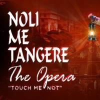 Noli Me Tangere, The Opera Returns to Celebrate the 50th Anniversary of the CCP