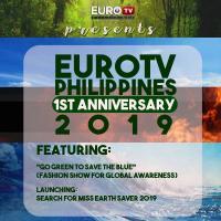 EUROTV PHILIPPINES 1ST ANNIVERSARY 2019