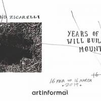 YEARS OF DUST WILL BUILD A MOUNTAIN / COSTANTINO ZICARELLI