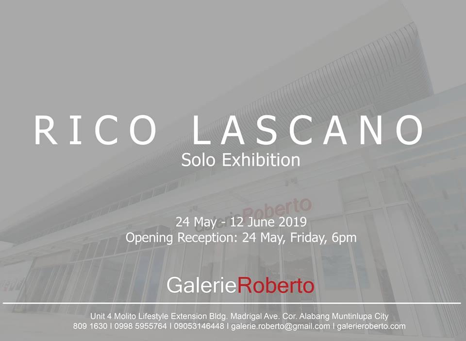 SOLO EXHIBITION: RICO LASCANO