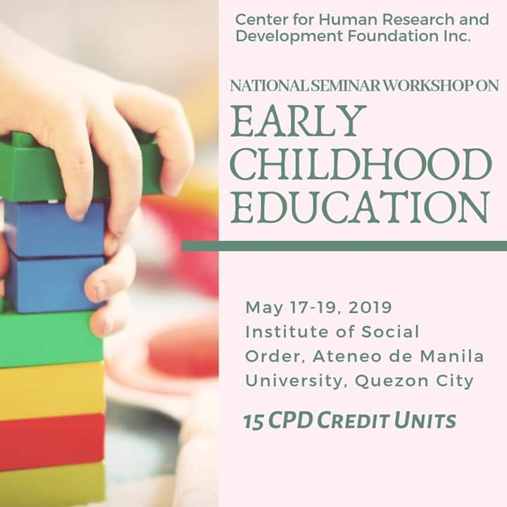 NATIONAL SEMINAR WORKSHOP ON EARLY CHILDHOOD EDUCATION (15 CPD)