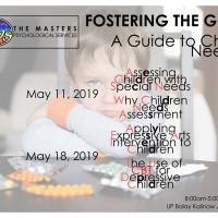 FOSTERING THE GIFT: A GUIDE TO CHILD NEEDS