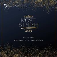 METRO MOST STYLISH 2019 EXHIBIT