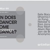 WHEN DOES THE DANCER BECOME THE DANCE? CURATED BY TONY GODFREY