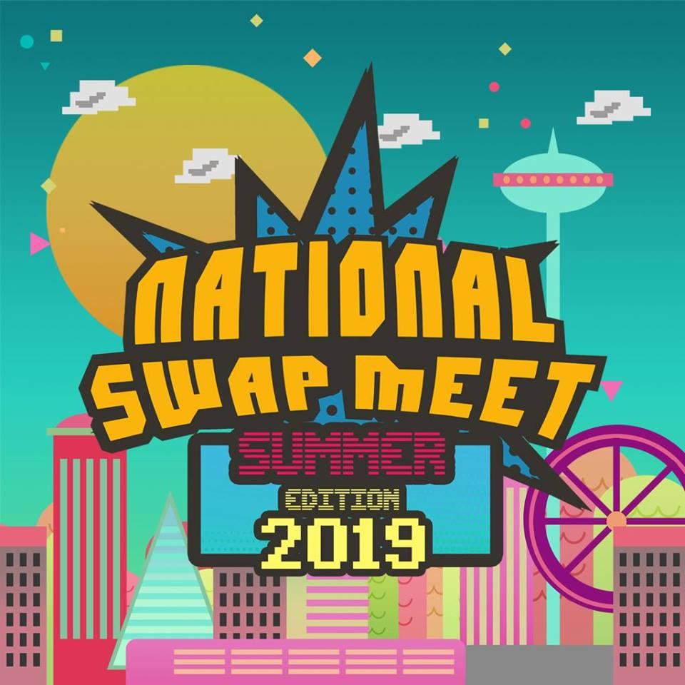 NATIONAL SWAP MEET: SUMMER EDITION 2019