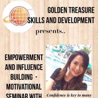 EMPOWERMENT AND INFLUENCE BUILDING - MOTIVATIONAL SEMINAR