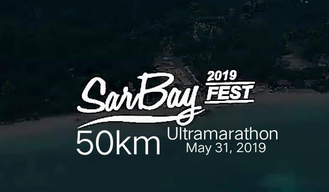 SARBAY FEST 50KM ULTRAMARATHON 2019
