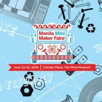 MANILA MINI MAKER FAIRE 2019